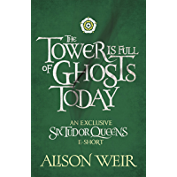 The Tower is Full of Ghosts Today (English Edition)