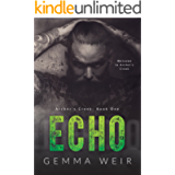 Echo: A Motorcycle Club Contemporary Romance (Archer's Creek Book 1)