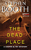 The Dead Place: A Cooper & Fry Mystery (Cooper & Fry Mysteries)