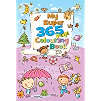 My Super 365 Page Colouring Book: 1 (365 Colouring Book)