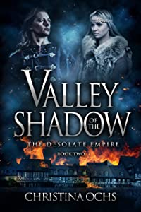 Valley of the Shadow (The Desolate Empire Book 2)