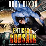 Enticed by the Corsair: Corsairs, Book 3