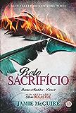 Belo sacrifício - Irmãos Maddox - vol. 3