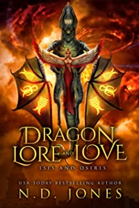 Dragon Lore and Love: Isis and Osiris: A Paranormal  Dragon Shifter Romance