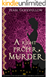 A Right Proper Murder (The Infiniti in the Gaslamp Mysteries. A Historical Fantasy Book 1)