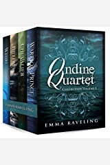 Ondine Quartet Collection: Volume 1 Kindle Edition