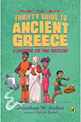 The Thrifty Guide to Ancient Greece: A Handbook for Time Travelers (The Thrifty Guides 3) Kindle Edition
