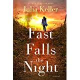 Fast Falls the Night: A Bell Elkins Novel (Bell Elkins Novels Book 6)