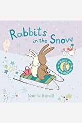 Rabbits in the Snow: A Book of Opposites Kindle Edition