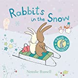 Rabbits in the Snow: A Book of Opposites