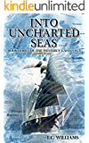 Into Uncharted Seas (Westerly Gales Book 3)
