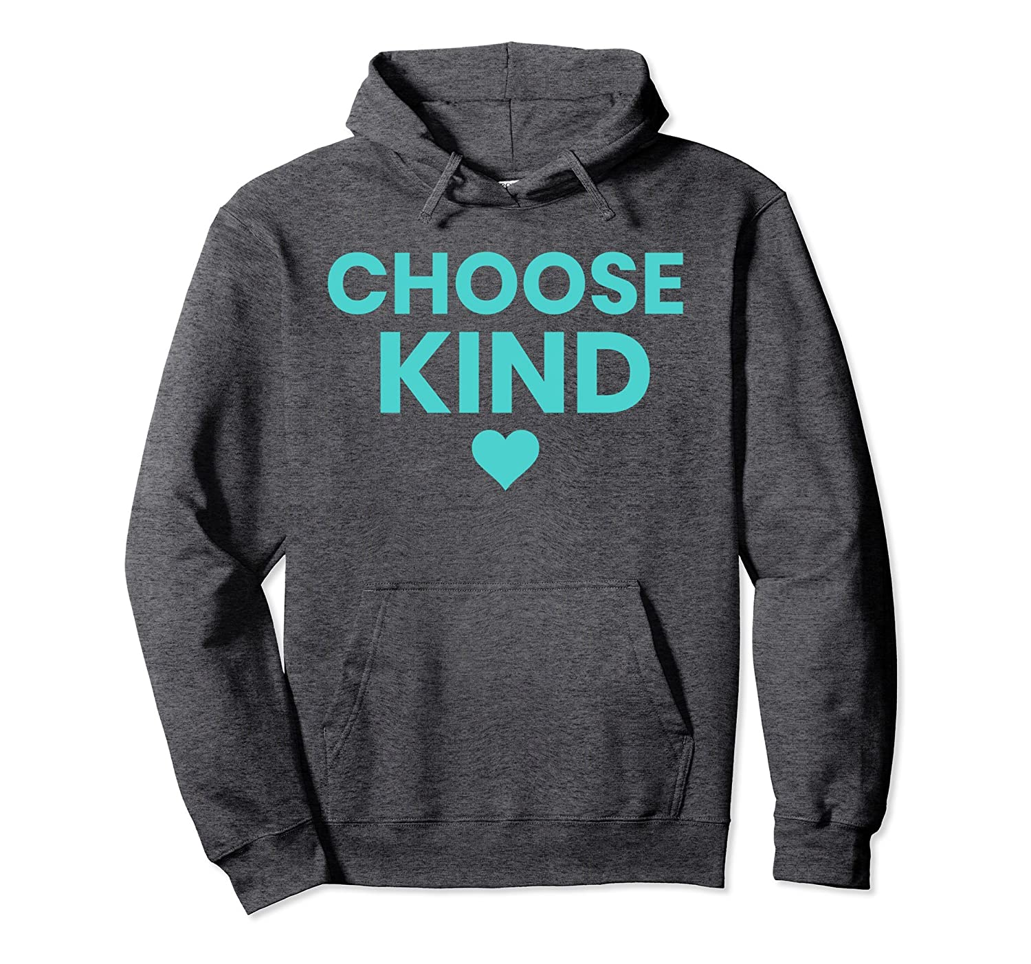 07805110739 Choose kind anti bullying simple teal color text hoodie-alottee gift ...