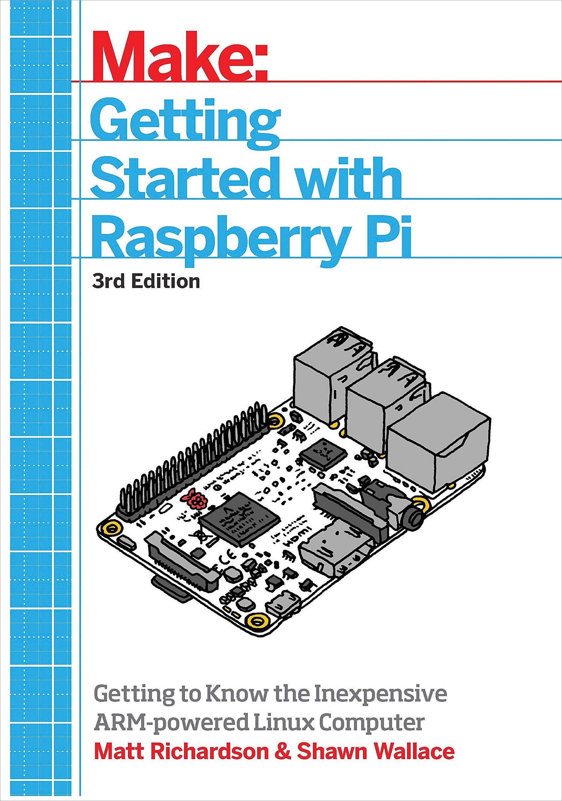 Getting Started With Raspberry Pi: An Introduction to the Fastest-Selling Computer in the World by O'Reilly Media