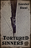 Tortured Sinners: Extreme Tales of Femdom, Forced Submission and Denial