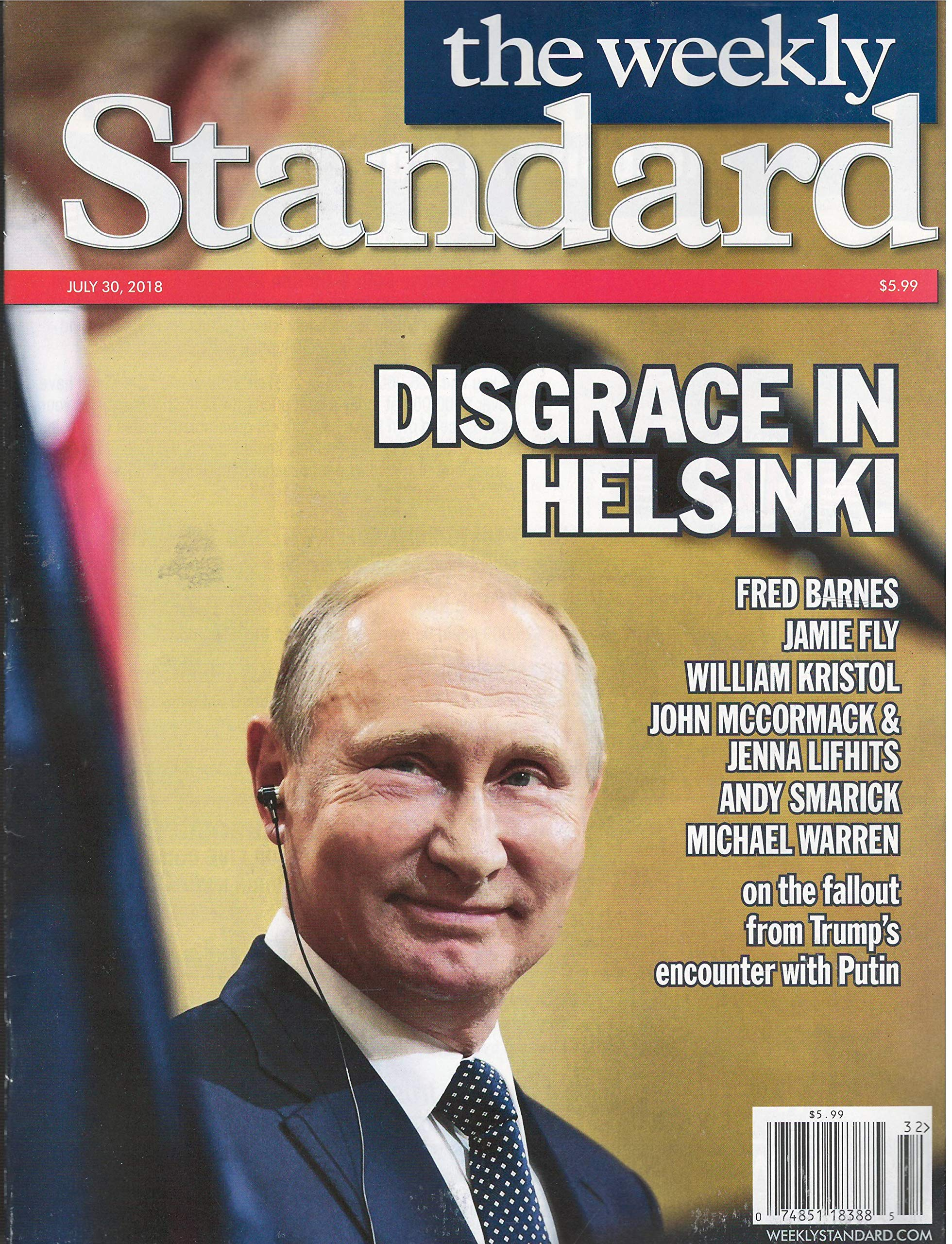 The Weekly Standard Magazine July 30 2018: Various: Amazon com: Books