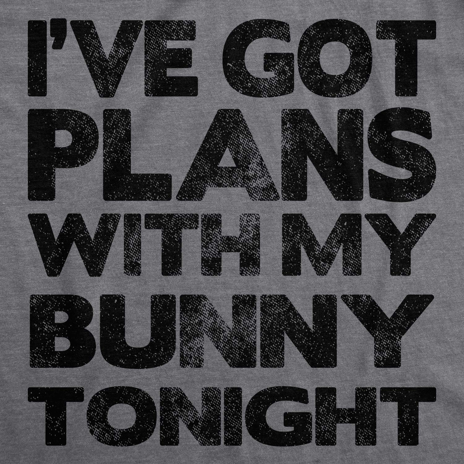 Crazy Dog T-Shirts Mens Ive Got Plans with My Bunny Tonight Tshirt Funny Easter Tee