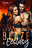 Blaze of Ecstasy: Military Fireman Steamy Romance (A Burning Love Series Book 3)
