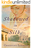 Shadowed in Silk (Twilight of the British Raj Book 1)