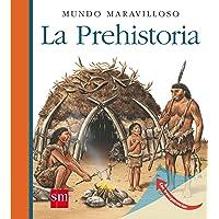La Prehistoria (Mundo maravilloso)