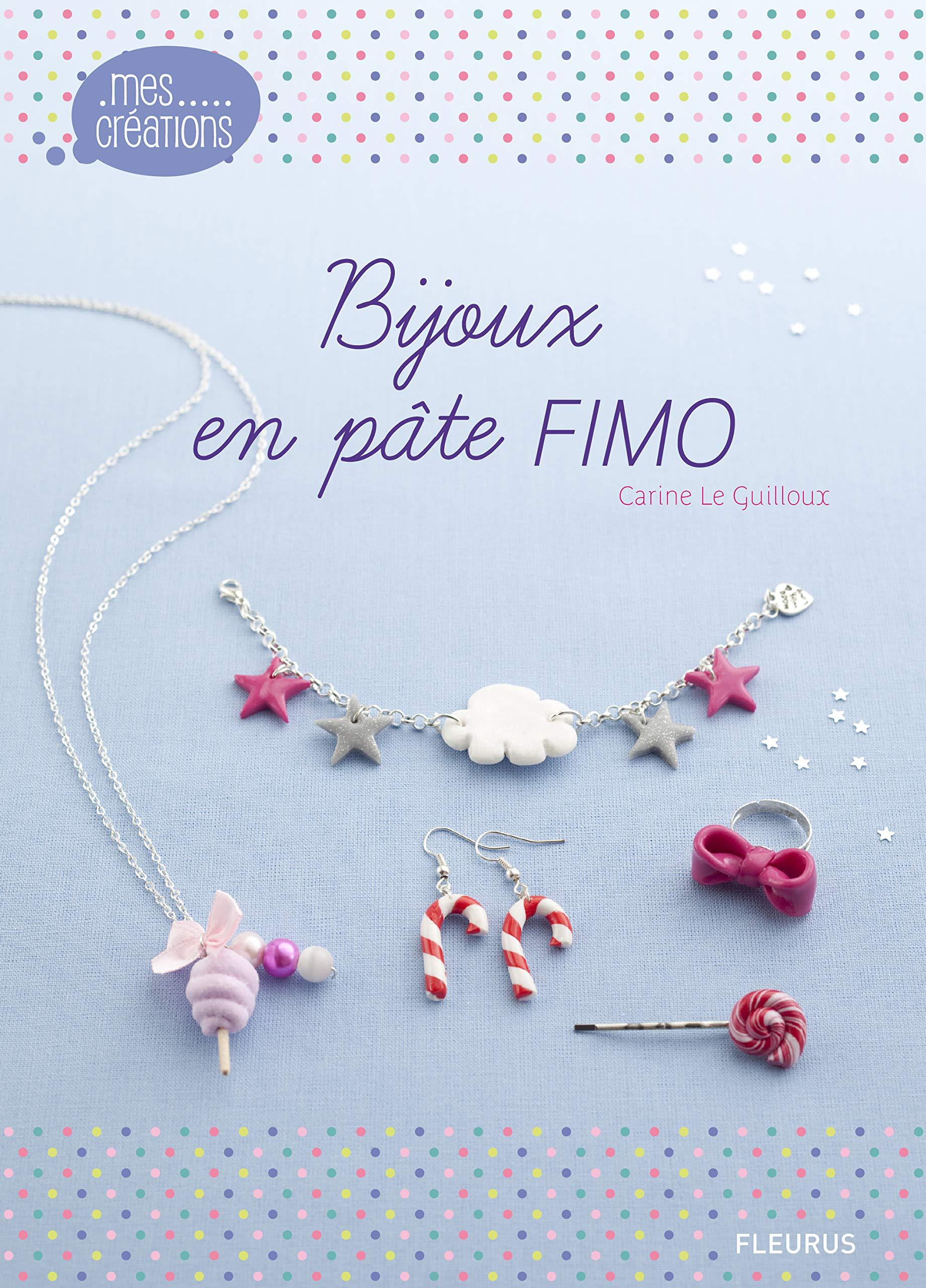 Bijoux En Pate Fimo 3 Amazon Ca Guilloux Carine Le Books