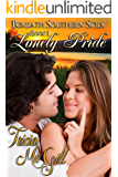 Lonely Pride (Beneath Southern Skies Book 1)