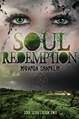 Soul Redemption (Soul Series Book 2) Kindle Edition