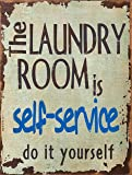 """Barnyard Designs The Laundry Room Is Self Service Retro Vintage Tin Bar Sign Country Home Decor 10"""" x 13"""""""