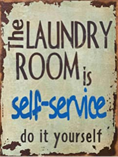 Barnyard Designs The Laundry Room Is Self Service Retro Vintage Tin Bar Sign Country Home Decor
