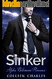 Sinker: Alpha Billionaire Romance