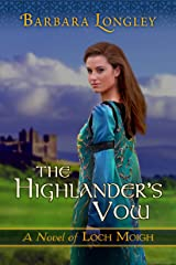 The Highlander's Vow (The Novels of Loch Moigh Book 4) Kindle Edition