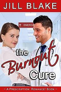 The Burnout Cure: (A Prescription: Romance! Book)