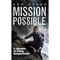 Mission Possible: A Decade of Living Dangerously