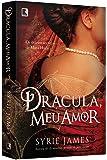 Drácula, Meu Amor