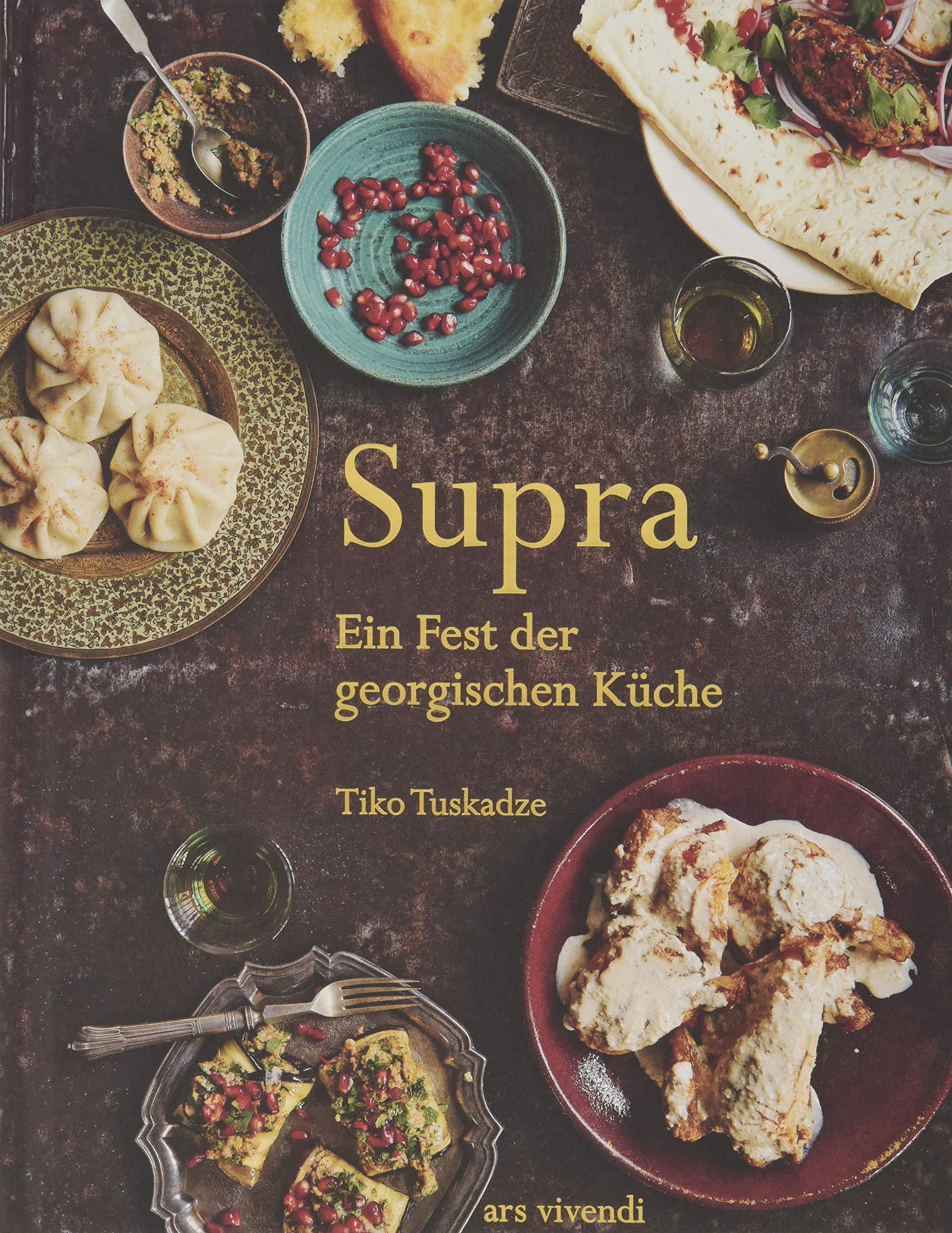 Supra - Ein Fest der georgischen Küche - Kochbuch Georgien ...