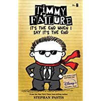 Timmy Failure It's the End When I Say It's the End