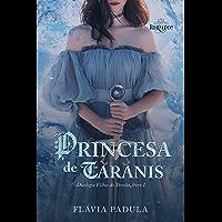 A Princesa de Taranis (Filhas do Trovão Livro 1)