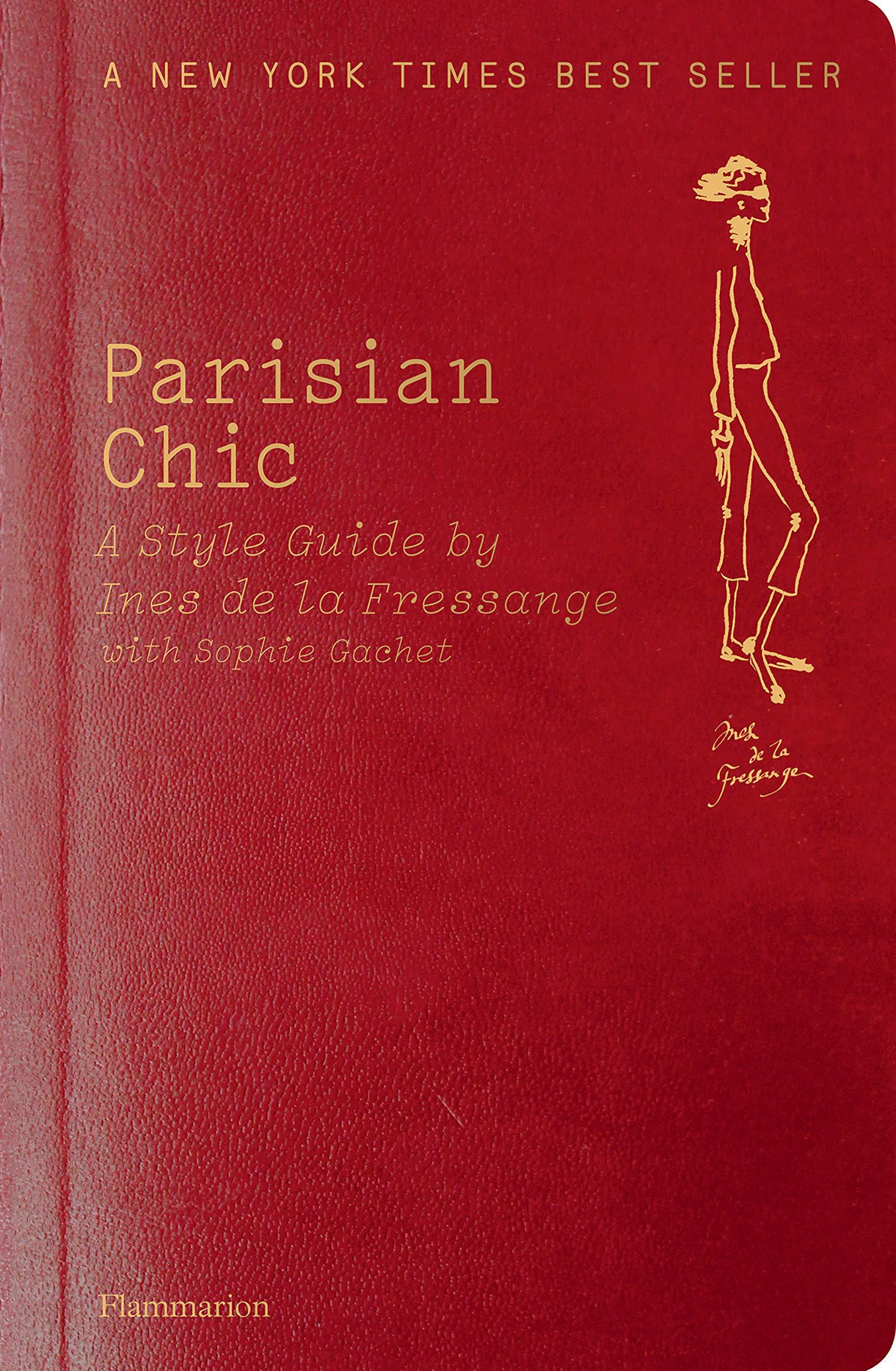 bbbf5140dad Parisian Chic: Ines de la Fressange, Sophie Gachet: 0884482441656 ...