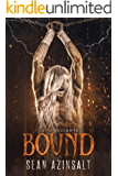 Bound (Grim and Sinister Delights Book 3)