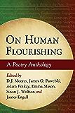 On Human Flourishing: A Poetry Anthology