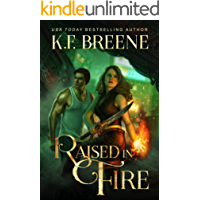 Raised in Fire (Fire and Ice Trilogy Book 2)