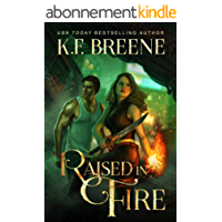 Raised in Fire (Fire and Ice Trilogy Book 2) (English Edition)
