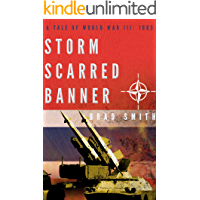 Storm Scarred Banner (Tales of World War III: 1985)