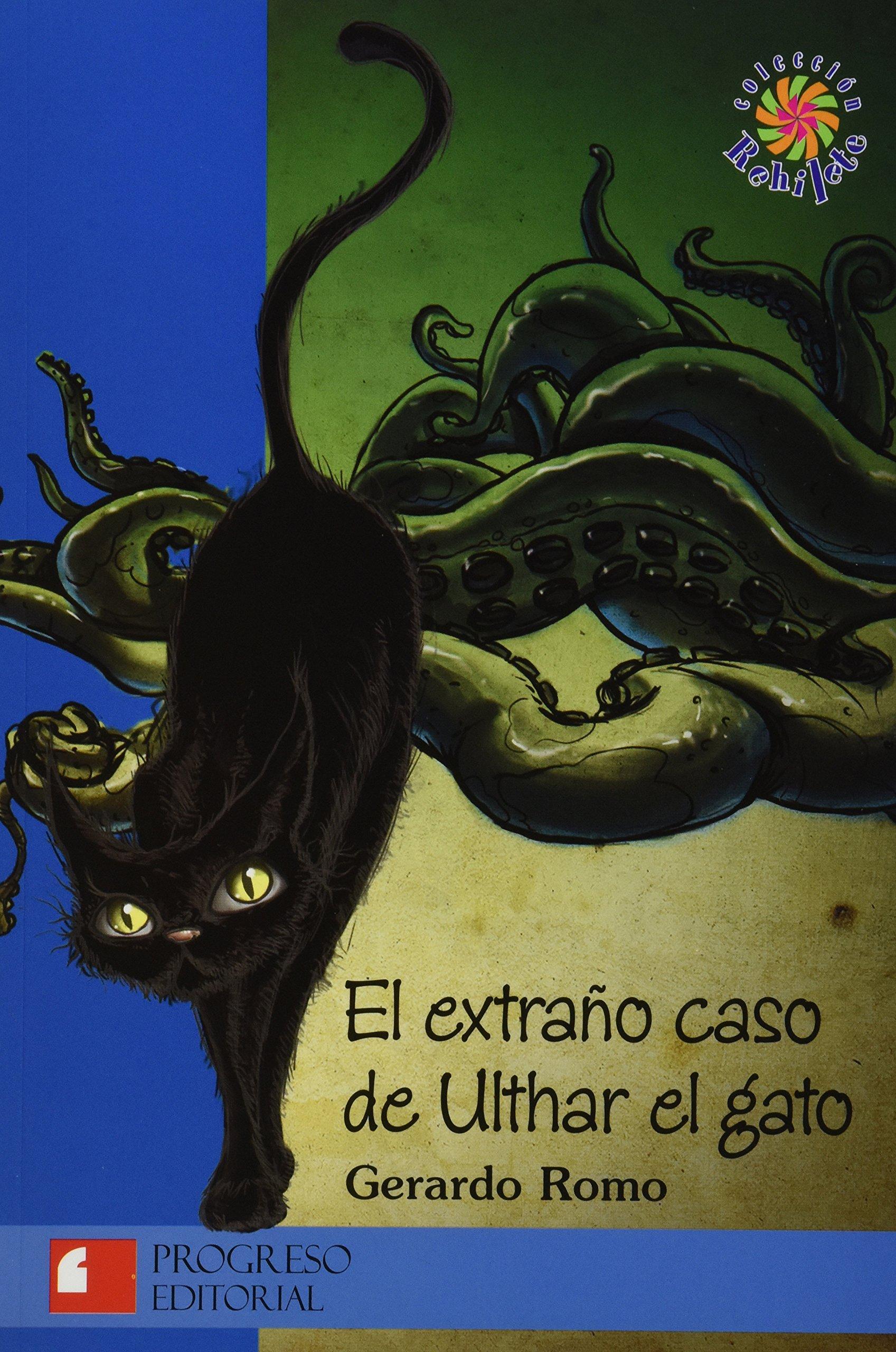 EXTRAÑO CASO DE ULTHAR EL GATO, EL (Spanish) Paperback – 2013