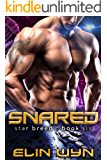 Snared: A Science Fiction Adventure Romance (Star Breed Book 6)