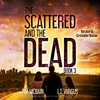 The Scattered and the Dead: Book 3