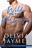 Wild on the Red Carpet (The Hollywood Showmance Chronicles Book 3) (English Edition)
