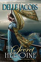His Secret Heroine Kindle Edition