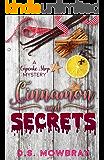 Cinnamon And Secrets (A Cupcake Shop Mystery Book 1)