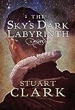 The Sky's Dark Labyrinth (The Sky's Dark Labyrinth Trilogy)