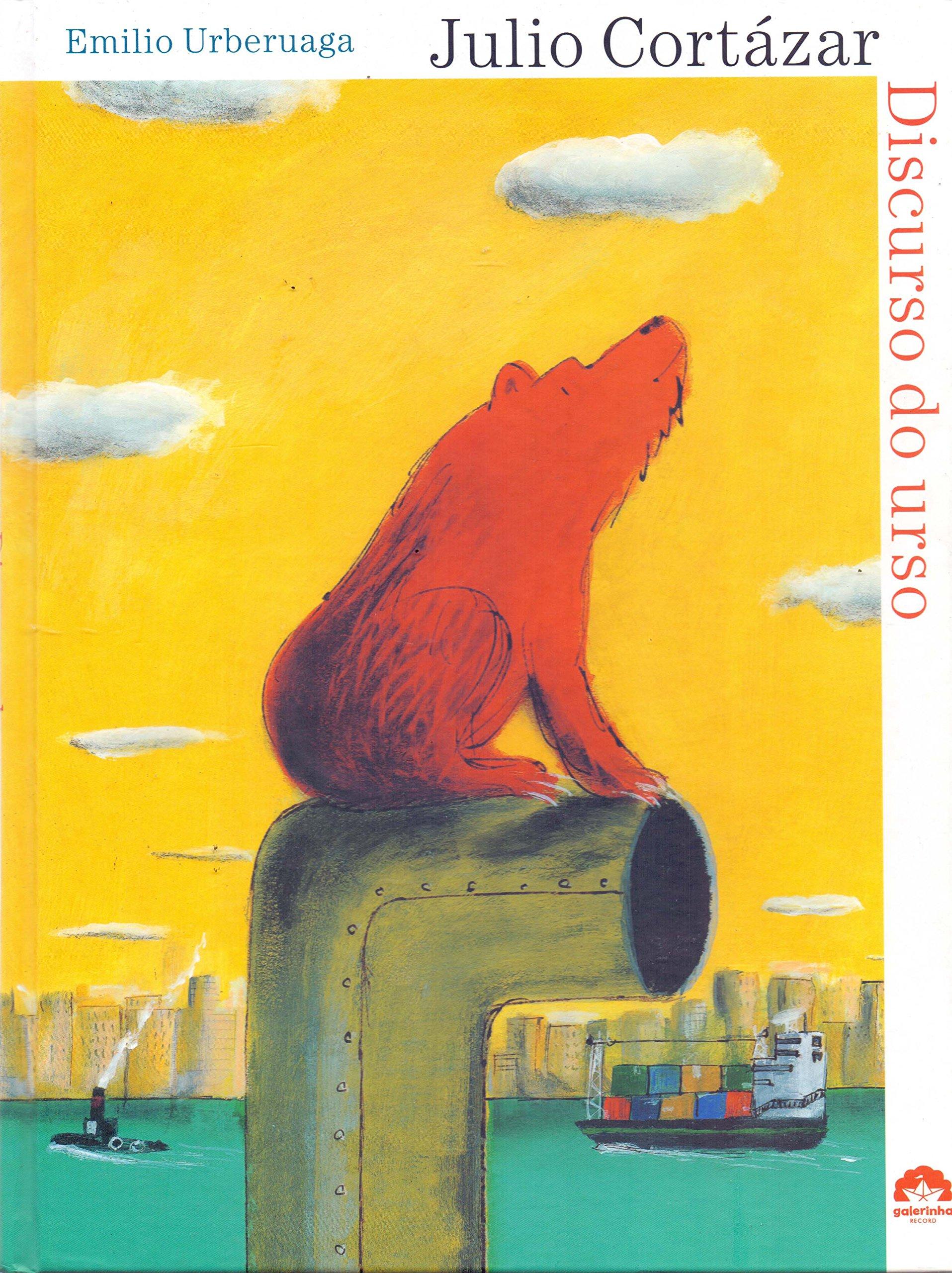 O Discurso Do Urso (Em Portuguese do Brasil) (Portuguese Brazilian) Paperback